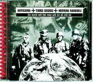 Antigama / Third Degree / Herman Rarebell